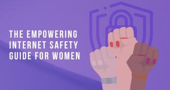 Ένας Ισχυρός Οδηγός για την Ασφάλεια των Γυναικών στο Διαδίκτυο