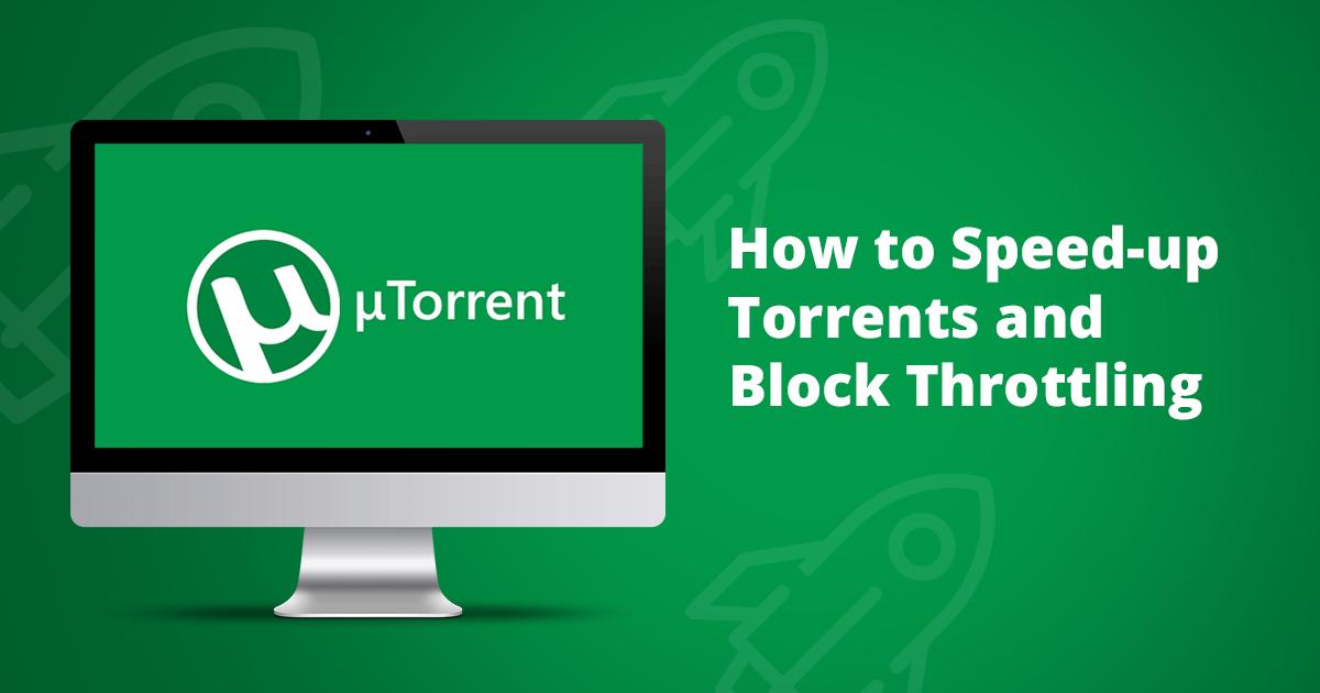 Πώς να Επιταχύνετε τα Torrents και να Μπλοκάρετε το Throttling – Οδηγός Βήμα προς Βήμα