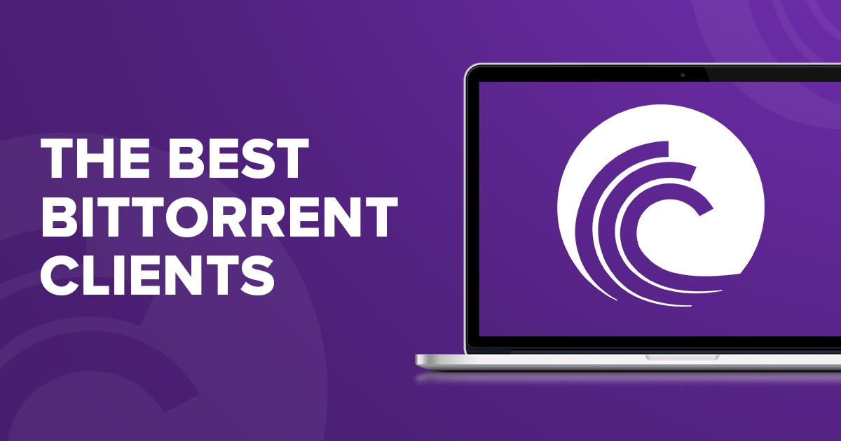 Τα Πιο Γρήγορα BitTorrent Clients το 2018